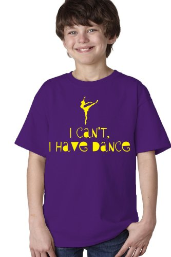 I CAN'T, I HAVE DANCE Youth T-shirt / Ballet, Tap, Dancer Humor Tee