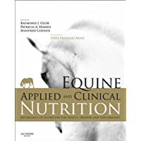 Equine Applied and Clinical Nutrition - Elsevieron VitalSource: Health, Welfare and Performance (English Edition)