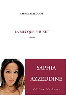 La Mecque-Phuket : roman