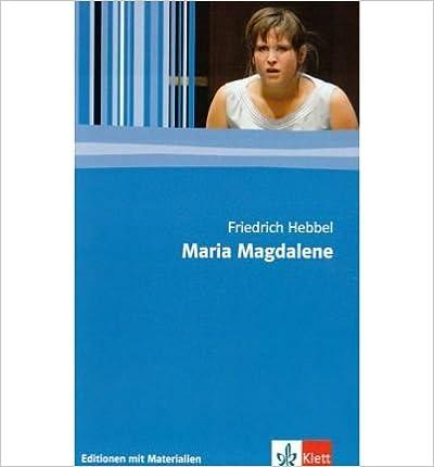 Maria Magdalene: Textausgabe mit