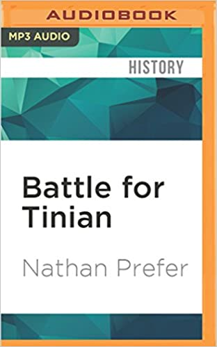 Battle for Tinian: Vital Stepping Stone in America S War Against Japan