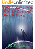 Cold Reading In 10 Min or Less:Understand How It Works (Cold Reading Books)