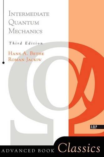 Intermediate Quantum Mechanics: Third Edition Frontiers in Physics: Amazon.es: Roman Jackiw: Libros en idiomas extranjeros
