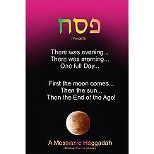 Pesach - A Messianic Haggadah: (Christian Names Version)