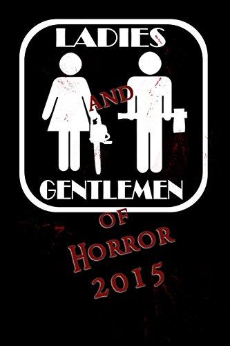 Ladies and Gentlemen of Horror 2015