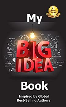 My Big Idea Book: Inspired by Global Best-Selling Authors by [Winterton, Viki]