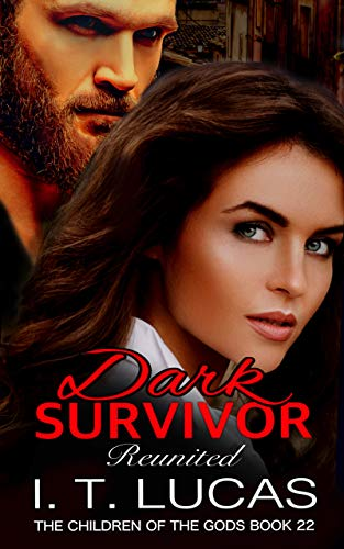 Dark Survivor Reunited (The Children Of The Gods Paranormal Romance Series Book 22)