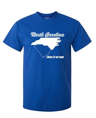 North Carolina Graphic Tee - North Carolina Likes It on Top State Sarcastic Novelty Graphic Funny T Shirt 2XL Royal