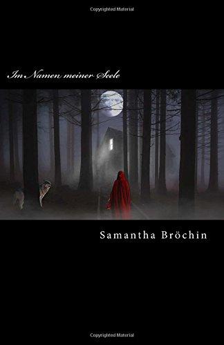 Im Namen meiner Seele  [Broechin, Samantha] (Tapa Blanda)
