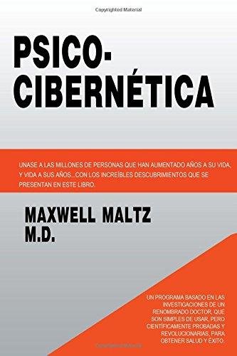 Psico Cibernetica (Spanish Edition) [Maxwell Maltz] (Tapa Blanda)