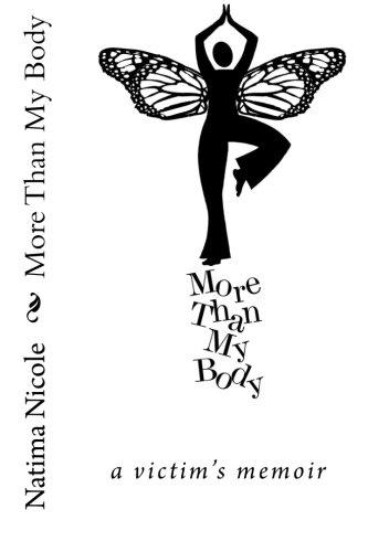 Download More than my Body: a victim's memoir (Volume 1) pdf epub