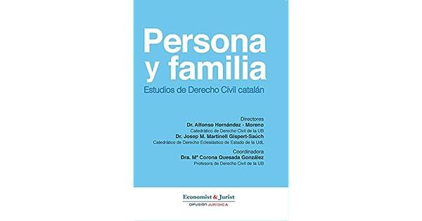 Amazon.com: Derecho Civil Catalán: PERSONA Y FAMILIA ...
