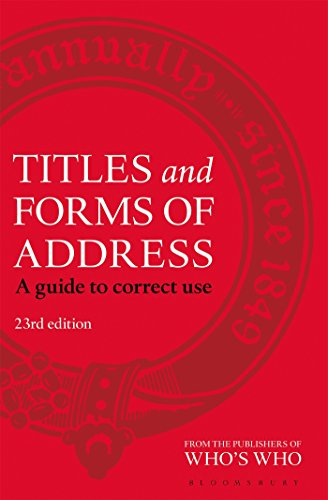 (Titles and Forms of Address: A Guide to Correct Use )