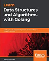 Learn Data Structures and Algorithms with Golang Front Cover
