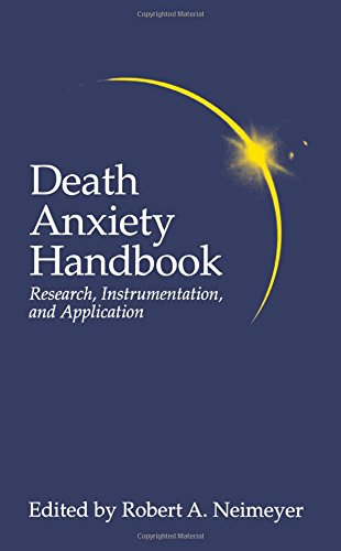 Death Anxiety Handbook: Research, Instrumentation, And Application (Death, Education, Aging and Health Care) by Taylor & Francis