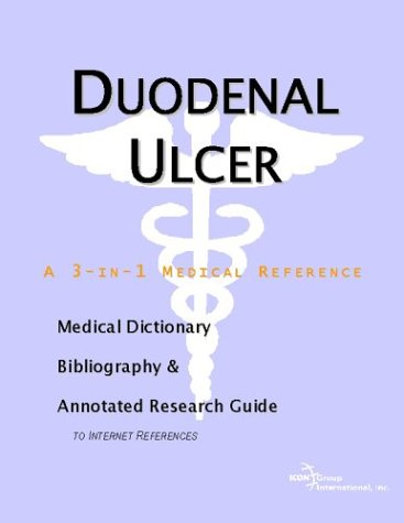 Download Duodenal Ulcer - A Medical Dictionary, Bibliography, and Annotated Research Guide to Internet References pdf epub