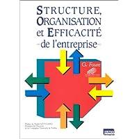 Structure, organisation et efficacité de l'entreprise