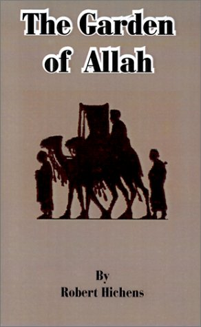 The Garden of Allah by Robert Hichens