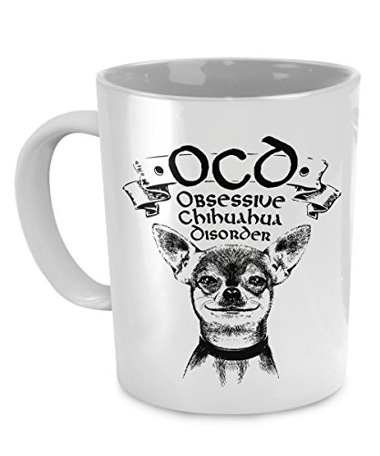 Chihuahua Coffee Mug with Dog Face and OCD Design for Women and Men