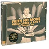 Who Cares a Lot: the Greatest Hits by Faith No More (1999-09-27)
