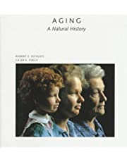 Aging: A Natural History
