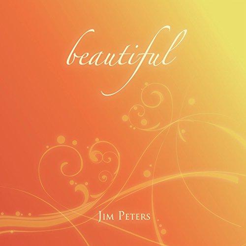 Jim Peters - Beautiful 2017