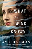 Kindle Store : What the Wind Knows