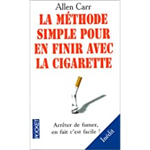 Methode simple.. finir.. cigarette