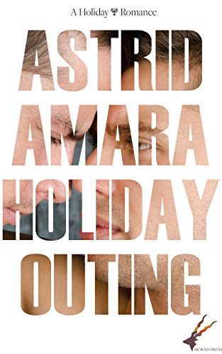 Holiday Outing by [Amara, Astrid]