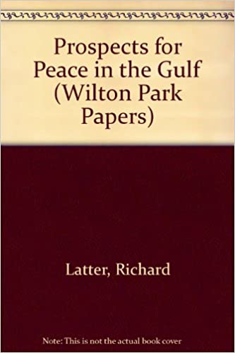 Pdf e book téléchargement gratuit Prospects for Peace in the Gulf (Wilton Park Papers) in French FB2