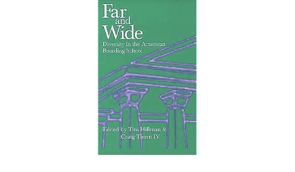 Far & Wide: Cultural Diversity in American Boarding Schools ...