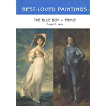 Best-Loved Paintings: The Blue Boy & Pinkie