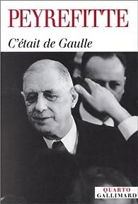 C'était de Gaulle (Réunion des 3 Tomes) par Alain Peyrefitte