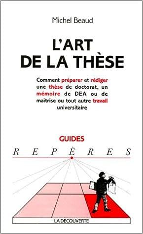 Amazon Fr L Art De La These Comment Preparer Et Rediger Une