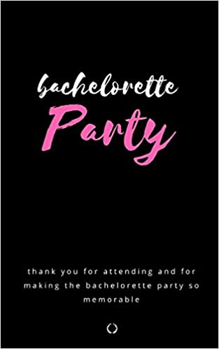 Bachelorette Party: Party Favor Memory and Friendship Book ...
