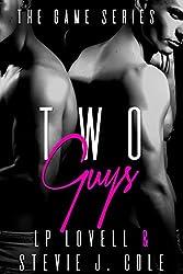 Two Guys: A Dark Billionaire Menage Erotic Romance (The Game Series Book 2)