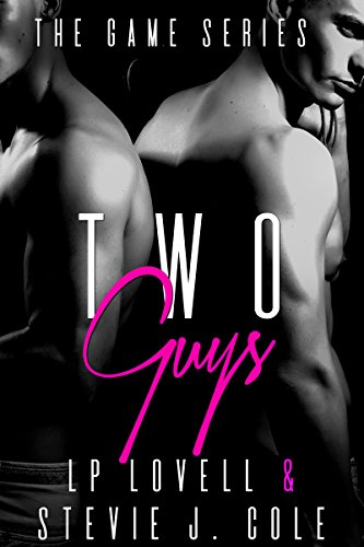 Two Guys: The Game Series by [Lovell, LP, Cole, Stevie J.]