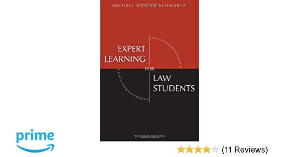 expert learning for law students second edition michael hunter