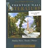 Prentice Hall Literature, Timeless Voices, Timeless Voices: British Traditions California Edition