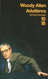 Adultères par Woody Allen