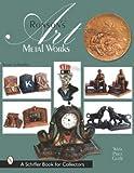 Ronson's Art Metal Works, Stuart L. Schneider, 0764311948