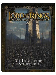 The Two Towers Sourcebook (The Lord of the Rings Roleplaying Game)
