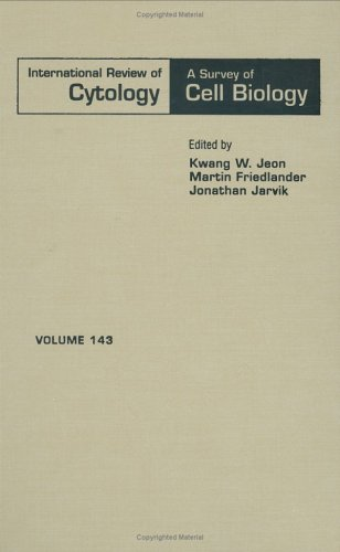 International Review of Cytology, Volume 143 (International Review of Cell and Molecular Biology)