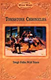 img - for Tombstone Chronicles: Tough Folks, Wild Times (Arizona Highways Wild West) by Peter Aleshire (1998-08-02) book / textbook / text book