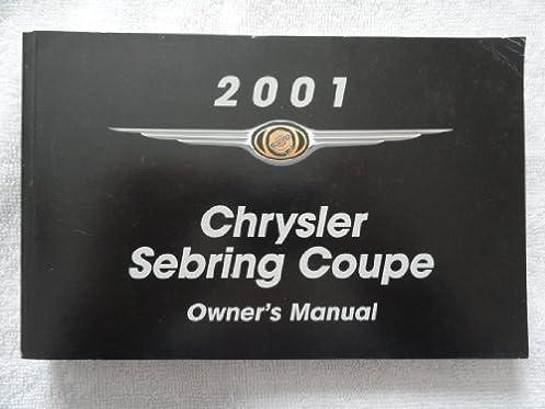 2001 chrysler sebring coupe owners manual chrysler amazon com books rh amazon com 2001 Sebring MPG 2001 Sebring Battery Location