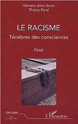 Le racisme : Ténèbres des consciences