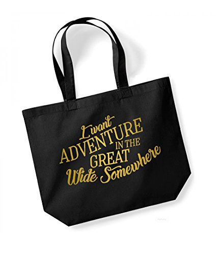 I Want Adventure In The Great Wide Somewhere - Large Canvas Fun Slogan Tote Bag Black/Gold