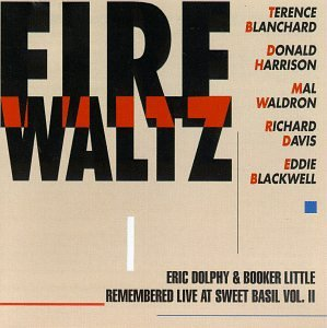 Fire Waltz: Eric Dolphy & Booker Little Remembered...Vol. 2 by Evidence