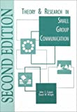 Theory and Research in Small Group Communication : A Reader, Cragan and Wright, Tony, 0808772864