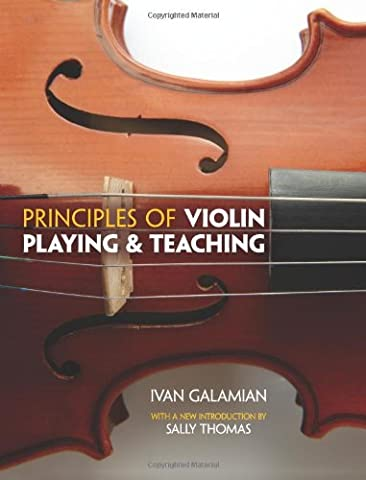 Principles of Violin Playing and Teaching (Dover Books on Music) (Auer Violin)